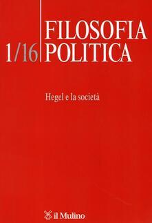 Criticalwinenotav.it Filosofia politica (2016). Vol. 1: Hegel e la società. Image