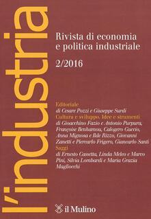 L' industria. Rivista di economia e politica industriale (2016). Vol. 2 - copertina
