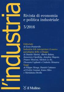 Libro L' industria. Rivista di economia e politica industriale (2016). Vol. 3
