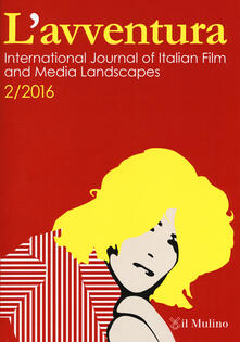 L' avventura. International journal of Italian film and media landscapes. Vol. 2 - copertina