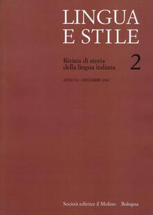 Lingua e stile. Rivista di storia della lingua italiana (2016). Vol. 2 - copertina
