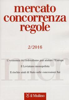 Mercato concorrenza regole (2016). Vol. 2 - copertina