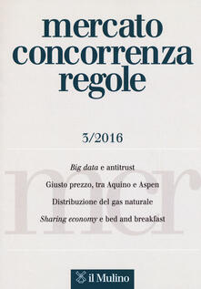 Mercato concorrenza regole (2016). Vol. 3 - copertina