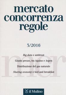 Osteriacasadimare.it Mercato concorrenza regole (2016). Vol. 3 Image