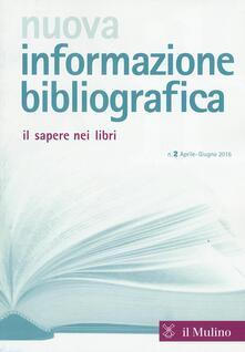 Nuova informazione bibliografica (2016). Vol. 2 - copertina