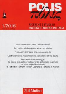 Vitalitart.it Polis. Ricerche e studi su società e politica in Italia (2016). Vol. 1 Image