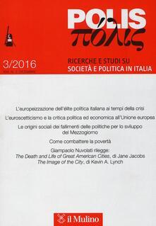 Polis. Ricerche e studi su società e politica in Italia (2016). Vol. 3.pdf