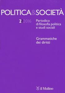Politica e società (2016). Vol. 2