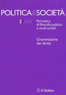 Politica e società (2016). Vol. 2.pdf