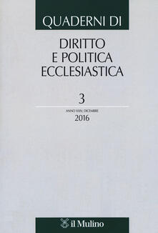 Quaderni di diritto e politica ecclesiastica (2016). Vol. 3 - copertina