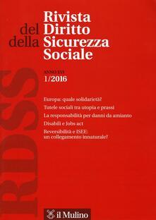 Equilibrifestival.it Rivista del diritto della sicurezza sociale (2016). Vol. 1 Image