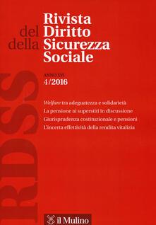 Rivista del diritto della sicurezza sociale (2016). Vol. 4 - copertina