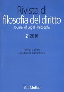 Rivista di filosofia del diritto (2016). Vol. 2 - copertina