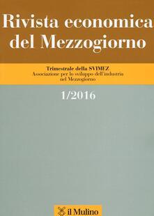 Rivista economica del Mezzogiorno (2016). Vol. 1.pdf