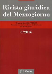 Winniearcher.com Rivista giuridica del Mezzogiorno (2016). Vol. 3 Image