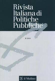 Rivista italiana di politiche pubbliche (2016). Vol. 3 - copertina