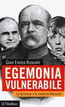 Filmarelalterita.it Egemonia vulnerabile. La Germania e la sindrome Bismark Image