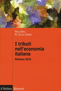 Libro I tributi nell'economia italiana Paolo Bosi , M. Cecilia Guerra