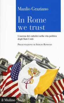 Festivalpatudocanario.es In Rome we trust. L'ascesa dei cattolici nella vita politica degli Stati Uniti Image