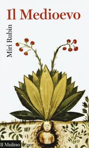 Libro Il Medioevo Miri Rubin