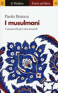 Libro I musulmani Paolo Branca