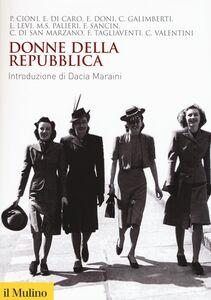 Libro Donne della Repubblica
