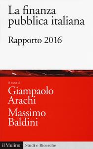 Libro La finanza pubblica italiana. Rapporto 2016