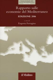 Rapporto sulle economie del Mediterraneo 2016 - copertina