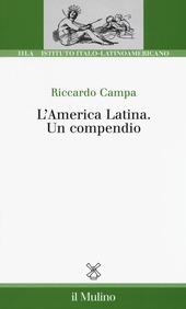 L' America Latina. Un compendio
