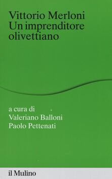 Vittorio Merloni. Un imprenditore olivettiano - copertina