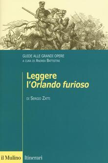 Leggere l'«Orlando furioso». Guide alle grandi opere - Sergio Zatti - copertina