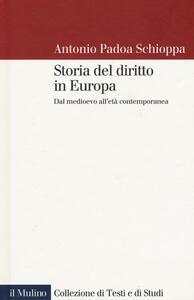 Storia del diritto in Europa. Dal Medioevo all'età contemporanea