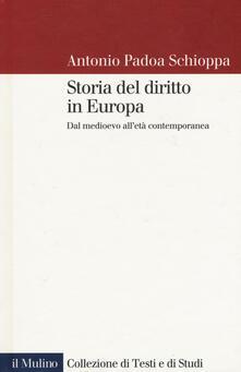 Ascotcamogli.it Storia del diritto in Europa. Dal Medioevo all'età contemporanea Image