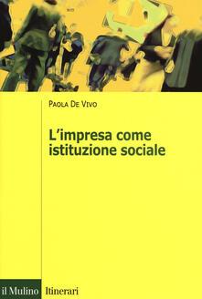 L' impresa come istituzione sociale - Paola De Vivo - copertina