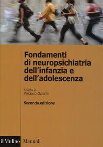 Libro Fondamenti di neuropsichiatria dell'infanzia e dell'adolescenza