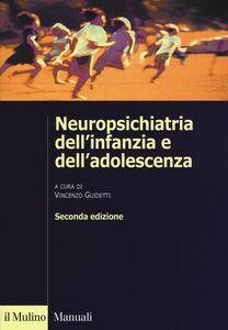 Libro Neuropsichiatria dell'infanzia e dell'adolescenza
