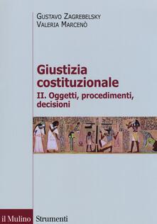 Equilibrifestival.it Giustizia costituzionale. Vol. 2: Oggetti, procedimenti, decisioni. Image