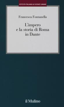Grandtoureventi.it L' impero e la storia di Roma in Dante Image
