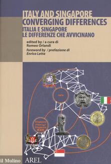 Tegliowinterrun.it Italia e Singapore le differenze che avvicinano. Ediz. italiana e inglese Image