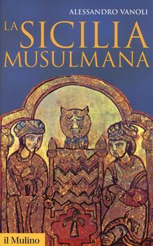 La Sicilia musulmana - Alessandro Vanoli - copertina