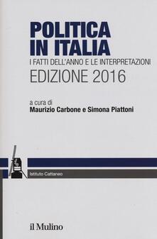 Premioquesti.it Politica in Italia. I fatti dell'anno e le interpretazioni (2016) Image