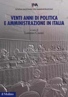 Venti anni di politica e amministrazione in Italia - copertina