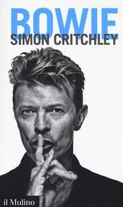 Bowie - Simon Critchley - copertina