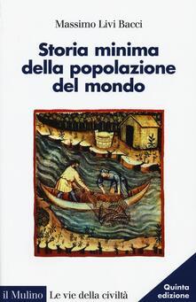 Storia minima della popolazione del mondo - Massimo Livi Bacci - copertina