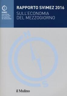Equilibrifestival.it Rapporto Svimez 2016 sull'economia del Mezzogiorno Image