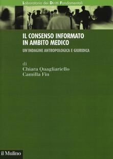 Il consenso informato in ambito medico. Unindagine antropologica e giuridica.pdf