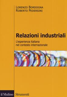 Relazioni industriali. Lesperienza italiana nel contesto internazionale.pdf