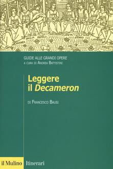 Leggere il «Decameron». Guide alle grandi opere - Francesco Bausi - copertina