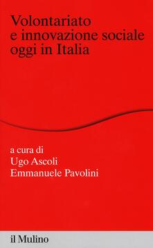 Volontariato e innovazione sociale oggi in italia - copertina