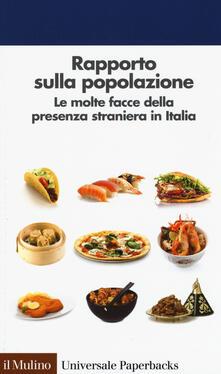 Ipabsantonioabatetrino.it Rapporto sulla popolazione. Le molte facce della presenza straniera in Italia Image
